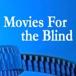 Go to Movies For the Blind