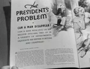 "A magazine is open to a story with the title ""The President's Problem"" with the subtitle ""Can a man disappear?"""